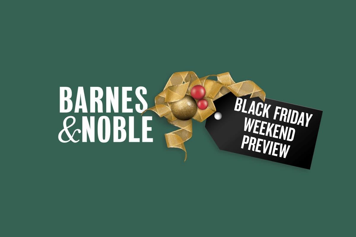 Barnes & Nobles Announces Black Friday and Cyber Monday Deals